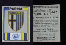 ***CALCIATORI PANINI 1986/87*** SCUDETTO PARMA N.447 - NUOVO!!!