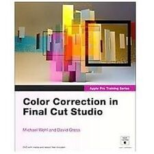 Apple Pro Training Series: Color Correction in Final Cut Studio, Wohl, Michael,