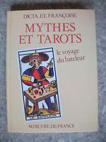 1983 DICTA Mythes et Tarots Le Voyage du Bateleur