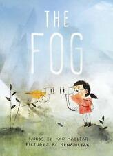 Fog: By Maclear, Kyo Pak, Kenard
