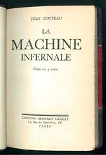 COCTEAU JEAN LA MACHINE INFERNALE GRASSET 1934 LETTERATURA FRANCESE TEATRO