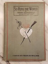 So Runs The World by Henry Sienkiewicz - copyright 1898 - First Printing