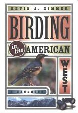 Birding in the American West: A Handbook (Comstock books)