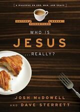 Who is Jesus . . . Really?: A Dialogue on God, Man, and Grace (The Coffee House