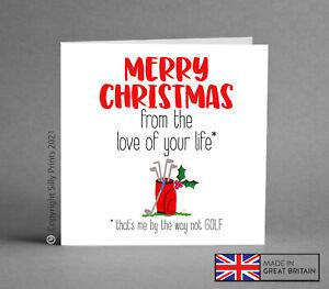 FUNNY CHRISTMAS CARD Playing golf husband boyfriend wife golfing clubs hole K73