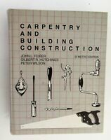 Carpentry & Building Construction Feirer Hutchings Wilson SI Metric Edition1982