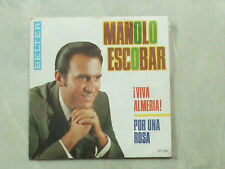 MANOLO ESCOBAR Viva Almeria-Por una Rosa Spain latin pop 45 single 7 BELTER 1969