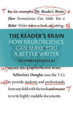 NEW The Reader's Brain: How Neuroscience Can Make You a Better Writer