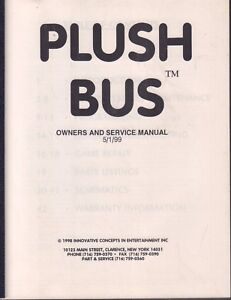 Plush Bus Owners & Service Manual 1998 Innovative Concepts Arcade  092717DBE