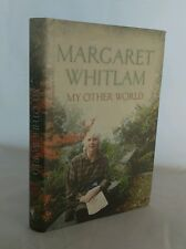 My Other World by Margaret Whitlam (Hardback, 2001), SIGNED