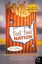 P. S.: Fast Food Nation : The Dark Side of the All-American Meal by Eric...