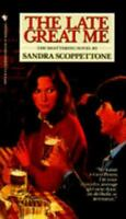 The Late Great Me by Scoppettone, Sandra , Paperback
