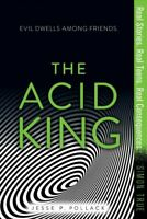 Acid King, Paperback by Pollack, Jesse P., Brand New, Free shipping in the US