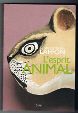 L'ESPRIT ANIMAL - CAROLINE & MARTINE LAFFON - LIVRE NEUF DÉSTOCKÉ