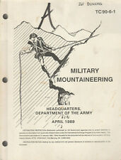 MILITARY MOUNTAINEERING (1989) US ARMY ILLUSTRATED SOFTCOVER