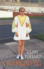 Changeling, Clare Pollard, New Book