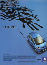 "PUBLICITE ADVERTISING  2005   PEUGEOT 107     "" LOUPE"""
