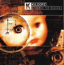 Kilgore - A Search for Reason - 1998