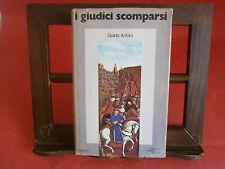 """Artom Guido: """"I giudici scomparsi""""  -Mondadori, 1977 –  I^ ed. autografato"""