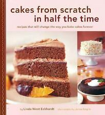 Cakes from Scratch in Half the Time: Recipes That Will Change the Way-ExLibrary