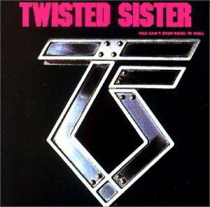 Twisted Sister - You Can't Stop Rock 'N' Roll [New CD] Germany - Import