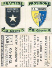 FIGURINA  STICKER CALCIATORI PANINI 1984/85*N.579-FRATTESE/FROSINONE*NEW
