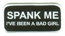 SPANK ME I'VE BEEN A BAD GIRL EMBROIDERED BIKER PATCH