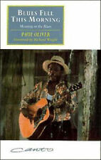 Good, Blues Fell this Morning: Meaning in the Blues (Canto original series), Oli