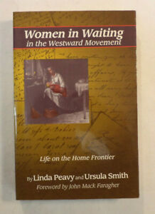 Women in Waiting in the Westward Movement - Author Signed