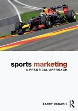 Sports Marketing: A Practical Approach by Larry Degaris Paperback Book (English)