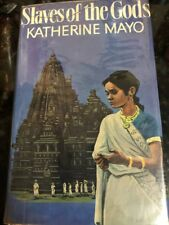 Slaves of the Gods by Katherine Mayo HC DJ 1st India
