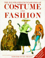 The Illustrated Encyclopaedia of Costume and Fashion from 1066 to the Present (E