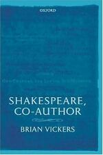 Shakespeare, Co-Author: A Historical Study of the Five Collaborative Plays by V