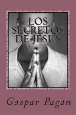 Los Secretos de Jesus : La Creacion y el Ser (2013, Paperback, Large Type)