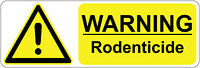 WARNING  RODENTICIDE health& safety signs/stickers 300 x 100 mm