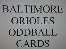 BALTIMORE ORIOLES - 50 DIFFERENT ODDBALL cards