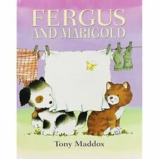 Fergus and Marigold,