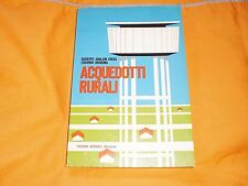 anglani frega-orabona acquedotti rurali edizioni agricole bologna 1966