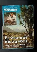 Hans-Otto Meissner - Es war mir nie zu weit - 1977