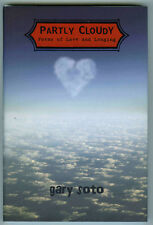 Gary Soto PARTLY CLOUDY Poems of Love and Longing (2009 HCdj) NEW ~ COMBINE SHIP
