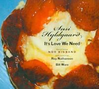 SUSI HYLDGAARD - IT'S LOVE WE NEED [DIGIPAK] * NEW CD