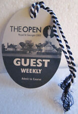 GUEST ENTRACE BADGE 2003 BRITISH OPEN-ROYAL ST. GEORGE-BEN CURTIS