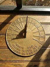 """Old brass sundial 8"""" Grow old along with me the best is yet to come"""
