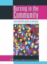 Nursing in the Community: an essential guide to practice (One Stop Doc Revision