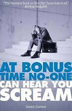 At Bonus Time, No One Can Hear You Scream by David Charters Paperback A10 LL108