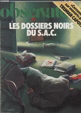 Le Nouvel Observateur   N°873   1au 7 Aout 1981: Les dossiers noirs du sac