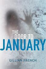 The Door to January by Gillian French (2017, Hardcover)