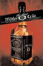 Motley Crue: The Dirt : Confessions of the World's Most Notorious Rock Band b...