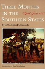 Three Months in the Southern States: April-June 1863, Arthur J. F. Fremantle Lt.