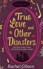 True Love and Other Disasters,Rachel Gibson